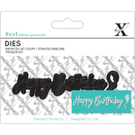 Happy Birthday Sentiment - Xcut Mini Decorative Dies 3/Pkg