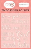 Sweet Baby Girl Embossing Folder - Carta Bella