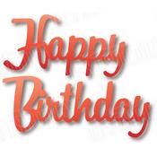 "Small Happy Birthday 3.7""X.9"" - Dee's Distinctively Dies"