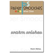Warm Wishes - Paper Smooches Die