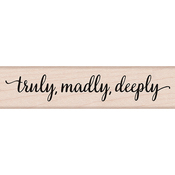 """Truly, Madly, Deeply - Hero Arts Mounted Rubber Stamp 4""""X1"""""""