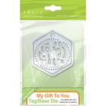 My Gift To You/Base For Wrap - Tonic Studios Indulgence Keepsakes Die
