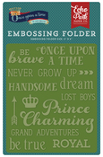 Once Upon A Time Words Embossing Folder - Echo Park
