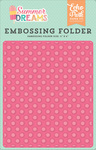 Sunny Dot Embossing Folder - Summer Dreams - Echo Park