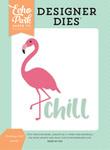 Flamingo Chill Die Set - Summer Dreams - Echo Park