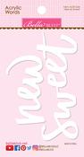 Sweet & New Acrylic Words - Bella Blvd