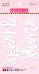 Shine & Sparkle - Acrylic White Script Words