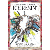Inspriation & Ideas - Ice Resin Mixed Media Technique Book
