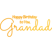 Grandad's Birthday - Sweet Sentiments Hotfoil Stamp Plates
