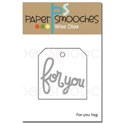 For You Tag - Paper Smooches Die