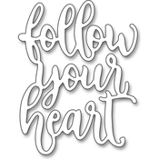 "Follow Your Heart, 1.8""X2.3"" - Penny Black Creative Dies"