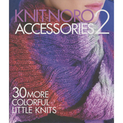 Knit Noro: Accessories 2 - Sixth & Springs Books