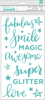 Phrases Teal Glitter Thickers - Glitter Girl - Shimelle