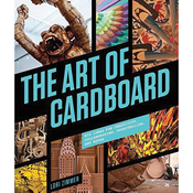 The Art Of Cardboard - Quarry Books