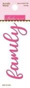 Family Acrylic Word - Bella Blvd - PRE ORDER