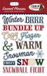 Cabin Fever Enamel Words & Phrases - Carta Bella
