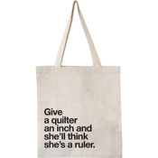 "Give An Inch - Natural - Quilt Happy Tote 14""X15""X4"""
