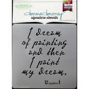 Vincent-I Dream Donna Downey Signature Stencils