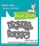 Happy Happy Happy Add-On Lawn Cuts - Lawn Fawn