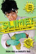 Slime! - Racehorse Publishing
