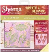 "Just Leaf It! - Sheena Douglass Create A Flower Stencil 8""X8"""