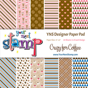 "Crazy For Coffee - Your Next Stamp Paper Pad 6""X6"" 24/Pkg"
