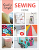 Sewing Home - Leisure Arts These 11 home decor projects are as useful as they are beautiful. Decorate throughout the house with table linens, pillows, storage baskets, framed corsages, and other items that are easy to sew. Author: Leisure Arts. Softcover, 32 pages. Published Year: 2017. ISBN 978-1-4647-6995-5. Made in USA.