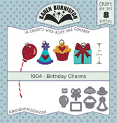 Birthday Charms - Karen Burniston Dies