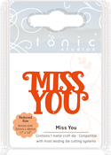 Miss You - Tonic Studios Mini Moments Die