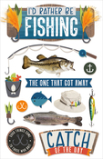 I'd Rather Be Fishing - Paper House Dimensional Multi-Level Sticker