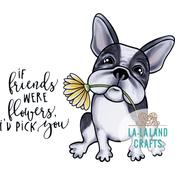 "Flower Frenchie - La-La Land Cling Stamps 4.5""X3.5"""