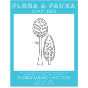 2 Trees - Flora & Fauna Dies