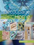 Decoupage Your Home - Search Press Books