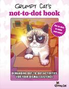 Grumpy Cat's Not-To-Dot Book - Racehorse Publishing