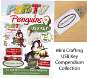 Party Penguins - Debbi Moore USB Key Compendium Paper Craft Collection