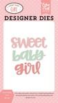 Sweet Baby Girl Word Die Set - Echo Park