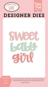 Sweet Baby Girl Word Die Set - Echo Park