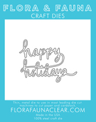 Happy Holiday - Flora & Fauna Dies