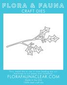 Holly Branch - Flora & Fauna Dies