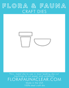 Flower Pots - Flora & Fauna Dies