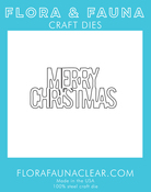 Merry Christmas Stacked - Flora & Fauna Dies
