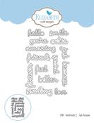 Sentiments 2 - Just Because - Elizabeth Craft Metal Die
