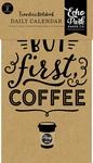 Coffee & Friends Travelers Notebook Insert -Daily Calendar - Echo Park