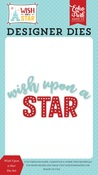 Wish Upon a Star Die Set - Echo Park