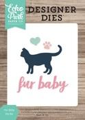 Fur Baby Die Set - Echo Park