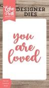 You Are Loved #2 Word Die Set - Echo Park