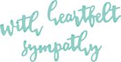 "Sentiments-Sympathy .75"" To 2.25"" - Kaisercraft Decorative Die"