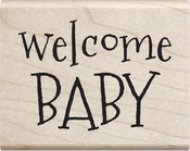 "Welcome Baby - Janet Dunn Mounted Stamp 2""X2.5"""