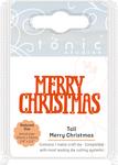Tall Merry Christmas - Tonic Studios Mini Moments Die