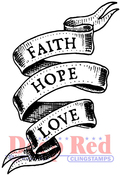 "Faith Hope Love - Deep Red Cling Stamp 3""X5"""